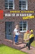Cover-Bild zu Man ist ja Nachbar von Altenburg, Andreas