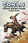 Cover-Bild zu Busiek, Kurt: Conan: The Blood-Stained Crown & Other Stories