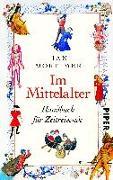 Cover-Bild zu Mortimer, Ian: Im Mittelalter