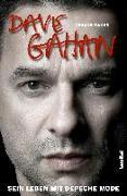 Cover-Bild zu Baker, Trevor: Dave Gahan - Sein Leben mit Depeche Mode