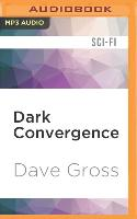 Cover-Bild zu Gross, Dave: Dark Convergence