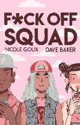 Cover-Bild zu Goux, Nicole: F*ck Off Squad
