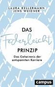 Cover-Bild zu Das Federleicht-Prinzip von Kellermann, Laura