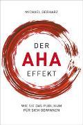 Cover-Bild zu Der AHA-Effekt von Gerharz, Michael