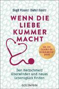 Cover-Bild zu Wenn die Liebe Kummer macht von Maurer, Birgit