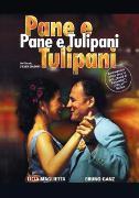 Cover-Bild zu Silvio Soldini (Reg.): Pane e Tulipane (F)