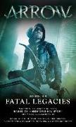 Cover-Bild zu Titan Books: Arrow: Fatal Legacies