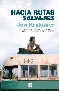 Cover-Bild zu Hacia rutas salvajes / Into the Wild von Krakauer, Jon