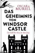 Cover-Bild zu Das Geheimnis von Windsor Castle von Muriel, Oscar de