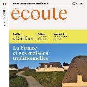 Cover-Bild zu Französisch lernen Audio - Die traditionellen französischen Häuser (Audio Download)