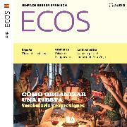 Cover-Bild zu Spanisch lernen Audio - Wir organisieren eine Party (Audio Download)
