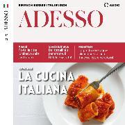Cover-Bild zu Italienisch lernen Audio - Die italienische Küche (Audio Download)