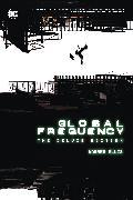 Cover-Bild zu Ellis, Warren: Global Frequency: The Deluxe Edition