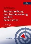 Cover-Bild zu Rechtschreibung und Zeichensetzung endlich beherrschen von Staaden, Steffi