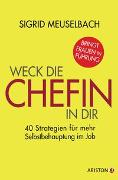 Cover-Bild zu Weck die Chefin in dir von Meuselbach, Sigrid