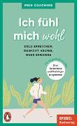 Cover-Bild zu Ich fühl mich wohl - - Ziele erreichen, Gewicht halten, mehr bewegen von Wellershoff, Marianne (Hrsg.)