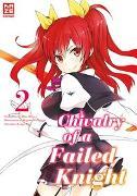 Cover-Bild zu Soramichi, Megumu: Chivalry of a Failed Knight 02