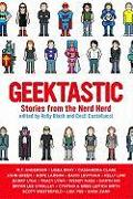Cover-Bild zu Black, Holly (Hrsg.): Geektastic: Stories from the Nerd Herd
