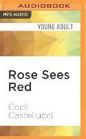 Cover-Bild zu Castellucci, Cecil: Rose Sees Red