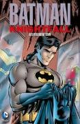 Cover-Bild zu Moench, Doug: Batman: Knightfall - Der Sturz des Dunklen Ritters