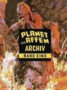 Cover-Bild zu Moench, Doug: Planet der Affen Archiv 1