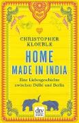 Cover-Bild zu Kloeble, Christopher: Home made in India (eBook)