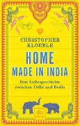 Cover-Bild zu Kloeble, Christopher: Home made in India