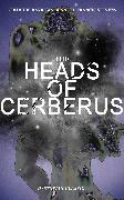 Cover-Bild zu Stevens, Francis: THE HEADS OF CERBERUS (Dystopian Classic) (eBook)