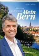 Cover-Bild zu Amrein, Hans R.: Alec von Graffenried - Mein Bern