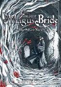 Cover-Bild zu Yamazaki, Kore: The Ancient Magus' Bride: The Silver Yarn (Light Novel) 2