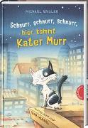 Cover-Bild zu Schnurr, schnurr, schnurr, hier kommt Kater Murr von Engler, Michael