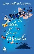 Cover-Bild zu Hargrave, Kiran Millwood: La isla del fin del mundo (eBook)