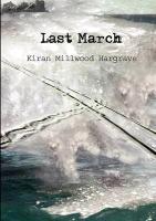 Cover-Bild zu Hargrave, Kiran Millwood: Last March