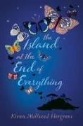 Cover-Bild zu Millwood Hargrave, Kiran: The Island at the End of Everything