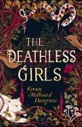 Cover-Bild zu Hargrave, Kiran Millwood: The Deathless Girls (eBook)