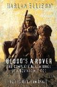 Cover-Bild zu Ellison, Harlan: Blood's a Rover: The Complete Adventures of a Boy and His Dog