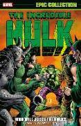 Cover-Bild zu Thomas, Roy: Incredible Hulk Epic Collection: Who Will Judge The Hulk?