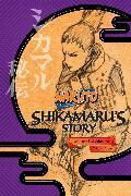 Cover-Bild zu Yano, Takashi: Naruto: Shikamaru's Story--A Cloud Drifting in the Silent Dark