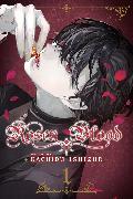 Cover-Bild zu Ishizue, Kachiru: Rosen Blood, Vol. 1