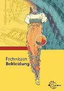 Cover-Bild zu Fachwissen Bekleidung von Eberle, Hannelore