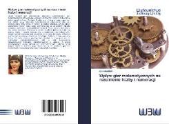 Cover-Bild zu Beka, Arbresha: Wplyw gier matematycznych na rozumienie liczby i numeracji