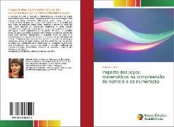 Cover-Bild zu Beka, Arbresha: Impacto dos jogos matemáticos na compreensão do número e da numeração