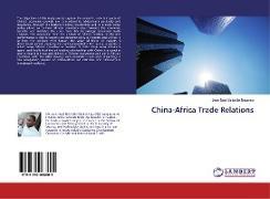 Cover-Bild zu Beka Be Nguema, Jean-Noël: China-Africa Trade Relations