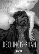 Cover-Bild zu Ozanam, Antoine: Dschingis Khan (Graphic Novel)