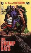 Cover-Bild zu Lee Falk: The Phantom: The Complete Avon Novels: Volume 11 The Swamp Rats!