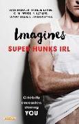 Cover-Bild zu Huddles, Kora: Imagines: Super Hunks IRL (eBook)