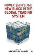 Cover-Bild zu Baru, Sanjaya: Power Shifts and New Blocs in the Global Trading System