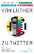 Cover-Bild zu Von Luther zu Twitter