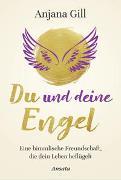 Cover-Bild zu Du und deine Engel von Gill, Anjana