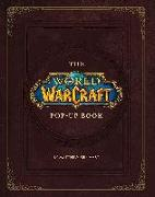Cover-Bild zu Reinhart, Matthew (Zusammengest.): The World of Warcraft Pop-Up Book